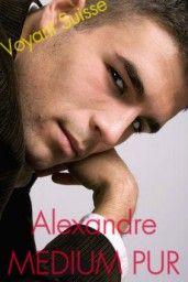 ALEXANDRE VOYANT SERIEUX
